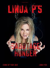 Linda P: Sabotagehunger
